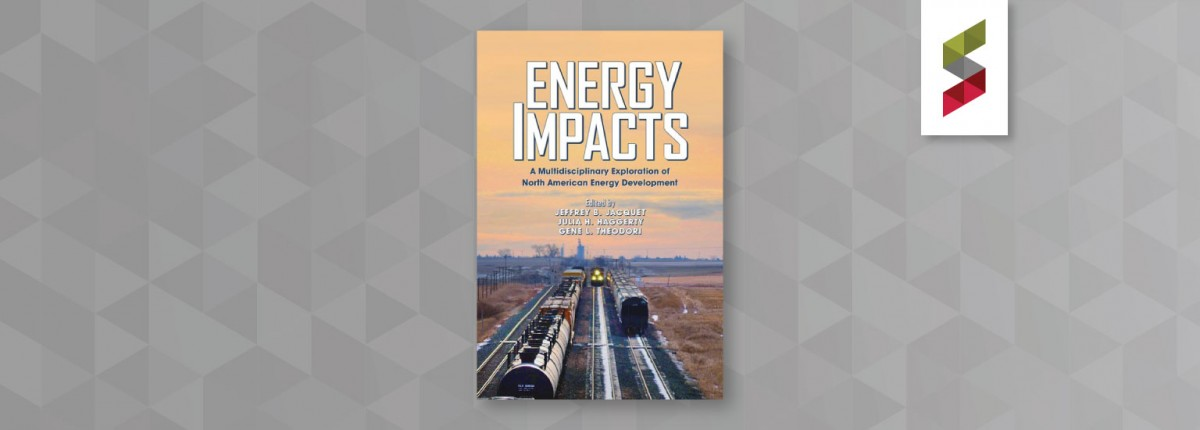 "Book cover for ""Energy Impacts: A Multidisciplinary Exploration of North American Energy Development"""